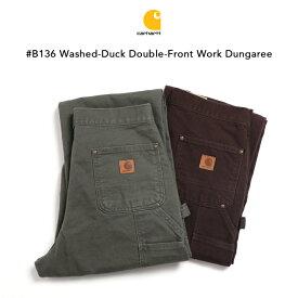 Carhartt カーハート #B136 WASHED-DUCK DOUBLE-FRONT WORK DUNGAREE ワークパンツ ワークウェア ペインターパンツ 裾上げ無料