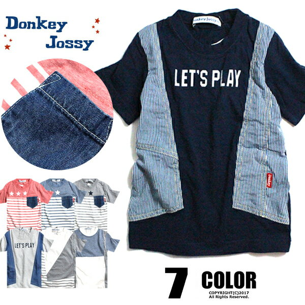 Donkey Jossy キッズ Tシャツ 7カラー デニム ボーダー ポケット半袖 子供服 半袖Tシャツ 男の子 女の子 ジュニア こども服 100cm 110cm 120cm 130cm【Tシャツ2枚以上購入で送料無料】