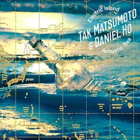 松本孝弘 Tak Matsumoto&Daniel Ho / Electric Island,Acoustic Sea 2LP 【KK9N0D18P】