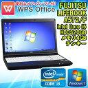 【完売御礼】WPS Office付 テンキー搭載!【中古】 ノートパソコン FUJITSU(富士通) LIFEBOOK(ライフブック) A572/F Windows7 15.6イン…