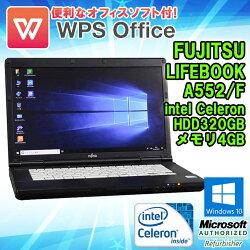 WPSOffice付【中古】ノートパソコン富士通LIFEBOOKA552/FWindows10Pro64bitCeleronB7301.80GHzメモリ4GBHDD320GBDVD-ROMドライブ初期設定済送料無料(一部地域を除く)