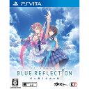 【新品即納】[PSVita]初回特典付 BLUE REFLECTION(ブルーリフレクション) 幻に舞う少女の剣 通常版(20170330)【RCP】
