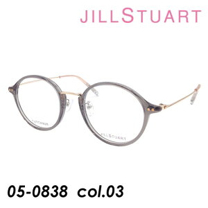 JILL STUART(ジルスチュアート) メガネ 05-0838 col.03 [クリアグレー/ゴールド] 47mm TITANIUM