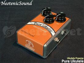 【1000円OFFクーポン配布中】在庫あり【送料無料】NeotenicSound ウクレレ用プリアンプ Pure Ukulele ネオテニックサウンド エフェクター EFFECTORNICS ENGINEERING