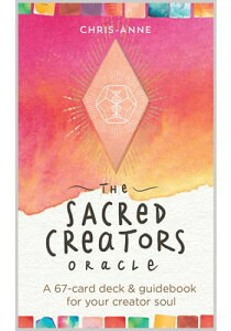 ザ セイクレッド クリエイターズ オラクル The Sacred Creators Oracle 占い オラクルカード [正規品] 英語のみ