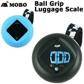 【MOBO】Ball Grip Luggage Scale ボールグリップラゲッジスケール