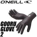 O'NEILL オニール AO-9950 GOORU GLOVE 2 グールグローブ2 【05P14Apr17】