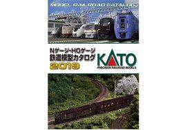 KATO Nゲージ・HOゲージ鉄道模型カタログ2019【KATO・25-000-2019】「鉄道模型 Nゲージ カトー」