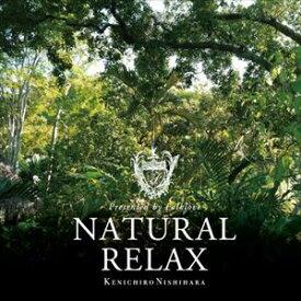 Kenichiro Nishihara / Natural Relax presented by Folklove [CD]