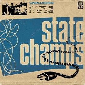 輸入盤 STATE CHAMPS / UNPLUGGED (LTD) [LP]