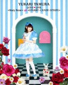 [送料無料] 田村ゆかり LOVE LIVE *Mary Rose* & *STARRY☆CANDY☆STRIPE* [Blu-ray]