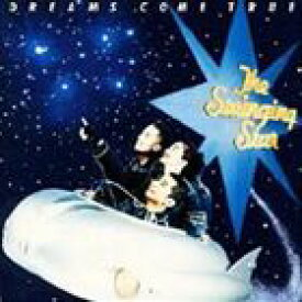 DREAMS COME TRUE / The Swinging Star [CD]