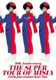[送料無料] MISIA/20th Anniversary THE SUPER TOUR OF MISIA Girls just wanna have fun [Blu-ray]