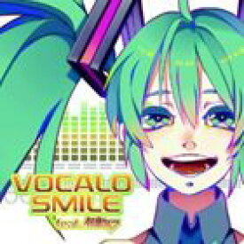 VOCALO SMILE feat.初音ミク [CD]