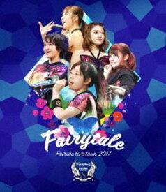 [送料無料] フェアリーズ LIVE TOUR 2017 -Fairytale- [Blu-ray]