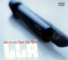 [送料無料] aiko/Love Like Rock [DVD]