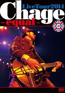 [送料無料] Chage/Chage Live Tour 2014 〜 equal 〜 [DVD]