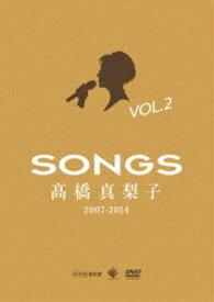 [送料無料] 高橋真梨子/SONGS 高橋真梨子 2007-2014 DVD vol.2〜2009-2012〜 [DVD]