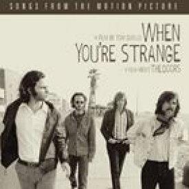 輸入盤 DOORS / WHEN YOU'RE STRANGE [CD]