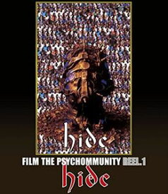 [送料無料] hide/FILM THE PSYCHOMMUNITY REEL.1 [Blu-ray]