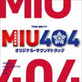 (オリジナル・サウンドトラック) TBS系 金曜ドラマ MIU404 オリジナル・サウンドトラック [CD]