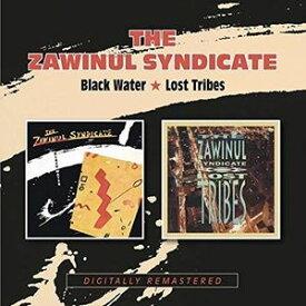 輸入盤 ZAWINUL SYNDICATE / BLACK WATER / LOST TRIBES [2CD]
