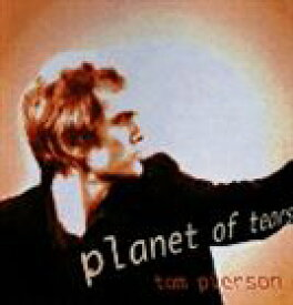 Tom Pierson / PLANET OF TEARS [CD]