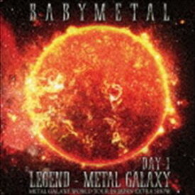 BABYMETAL / LIVE ALBUM(1日目) LEGEND - METAL GALAXY [DAY-1] (METAL GALAXY WORLD TOUR IN JAPAN EXTRA SHOW) [CD]