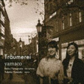 yamaco / Traumerei [CD]