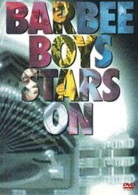 [送料無料] バービーボーイズ/STARS ON [DVD]
