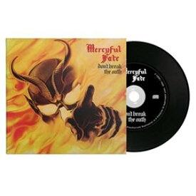 輸入盤 MERCYFUL FATE / DON'T BREAK THE OATH [CD]