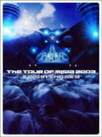 [送料無料] MISIA/THE TOUR OF MISIA 2003 KISS IN THE SKY IN SAPPORO DOME [DVD]