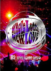 [送料無料] B'z LIVE-GYM 2019 -Whole Lotta NEW LOVE- [Blu-ray]