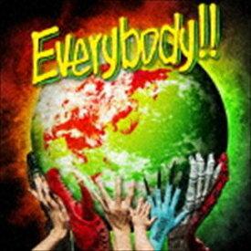 WANIMA / Everybody!! [CD]