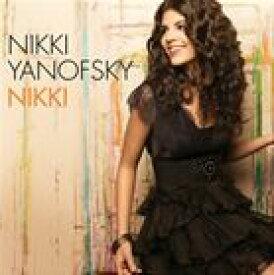 輸入盤 NIKKI YANOFSKY / NIKKI [CD]