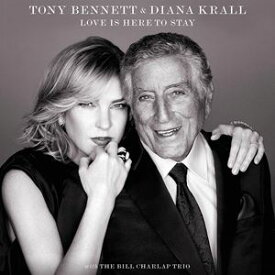 輸入盤 TONY BENNET & DIANA KRALL / LOVE IS HERE TO STAY [CD]