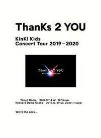 KinKi Kids Concert Tour 2019-2020 ThanKs 2 YOU(初回盤) (初回仕様) [DVD]