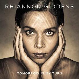 輸入盤 RHIANNON GIDDENS / TOMORROW IS MY TURN [CD]