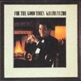 加山雄三 / FOR THE GOOD TIMES [CD]