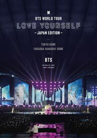 BTS WORLD TOUR 'LOVE YOURSELF' 〜JAPAN EDITION〜 [Blu-ray]