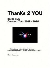 KinKi Kids Concert Tour 2019-2020 ThanKs 2 YOU(初回盤) [Blu-ray]