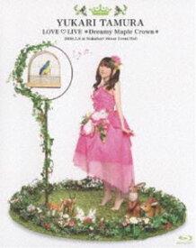 [送料無料] 田村ゆかり Love Live *Dreamy Maple Crown* [Blu-ray]