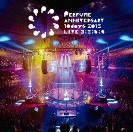 [送料無料] Perfume Anniversary 10days 2015 PPPPPPPPPP「LIVE 3:5:6:9」(通常盤) [DVD]