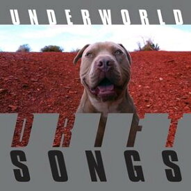 輸入盤 UNDERWORLD / DRIFT SONGS [CD]