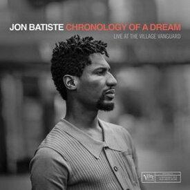 輸入盤 JON BATISTE / CHRONOLOGY OF A DREAM: LIVE AT THE VILLAGE VANGUARD [CD]