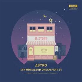 輸入盤 ASTRO / 4TH MINI ALBUM : DREAM PART.01 (NIGHT VER.) [CD]