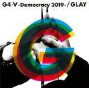 GLAY / G4・V-Democracy 2019-(CD+DVD) [CD]