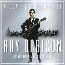 輸入盤 ROY ORBISON / LOVE SO BEAUTIFUL: ROY ORBISON & THE ROYAL PHILHARMONIC ORCHESTRA (LTD) [LP]