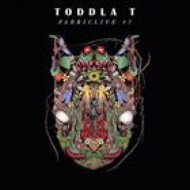 輸入盤 TODDLA T / FABRICLIVE 47 [CD]