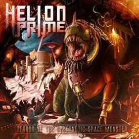輸入盤 HELION PRIME / TERROR OF THE CYBERNETIC SPACE MONSTER [CD]